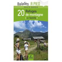 Achat Haute-Savoie 20 Refuges de Montagne