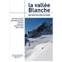 Achat La Vallée Blanche JMEditions