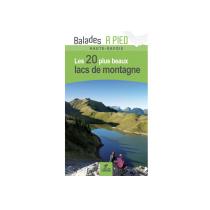 Achat Lacs de Montagne Haute-Savoie Les 20 Lacs