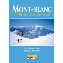 Achat Mont Blanc Ski de Randonnée Guide Vamos