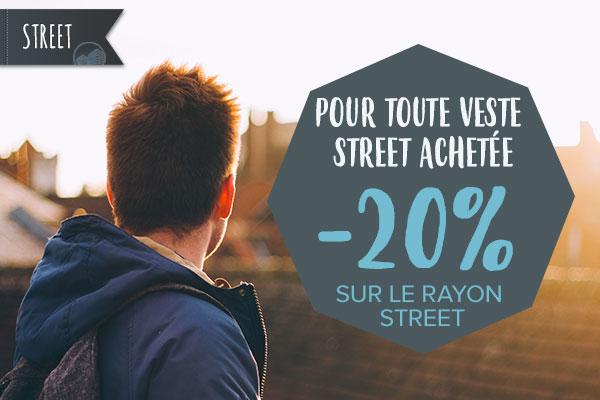 Pour toute veste street achetée, -20% sur le rayon street