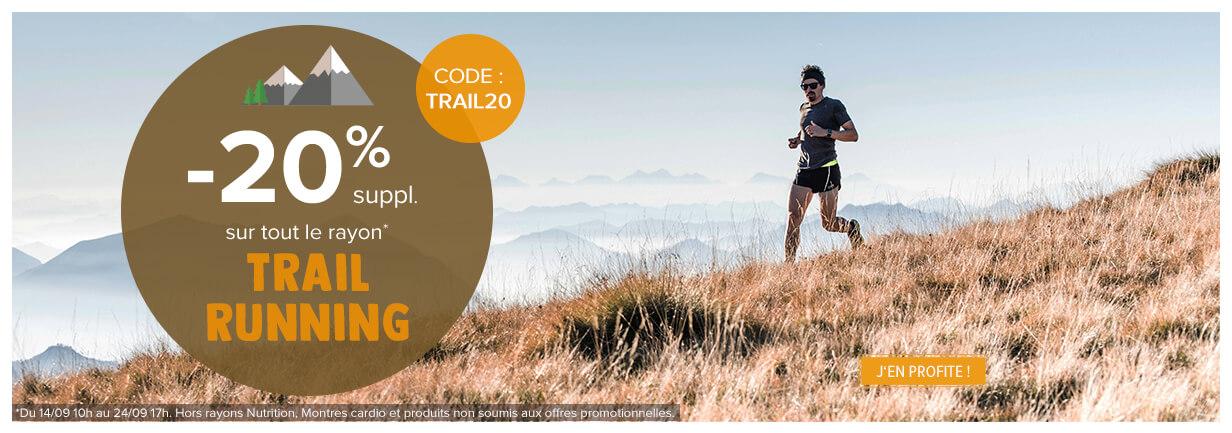 -20% sur tout le rayon Trail/Running !