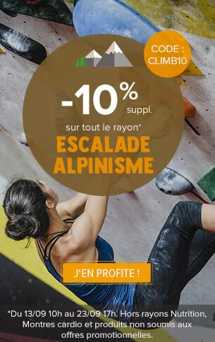 - 10% supplémentaires sur tout le rayon Escalade et Alpinisme !