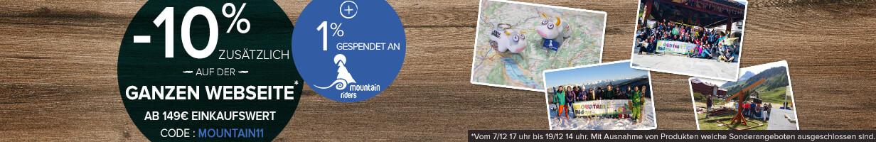 -10% zusätzlich auf der ganzen webseite ab 149€ einkaufswert un 1% gespendet an Mountain Riders