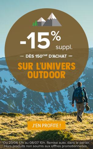 Profitez de 15% supplémentaires dès 150CHF d'achat sur l'ensemble des rayons Outdoor !