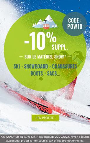 -10% supplémentaires sur le matériel Snow !