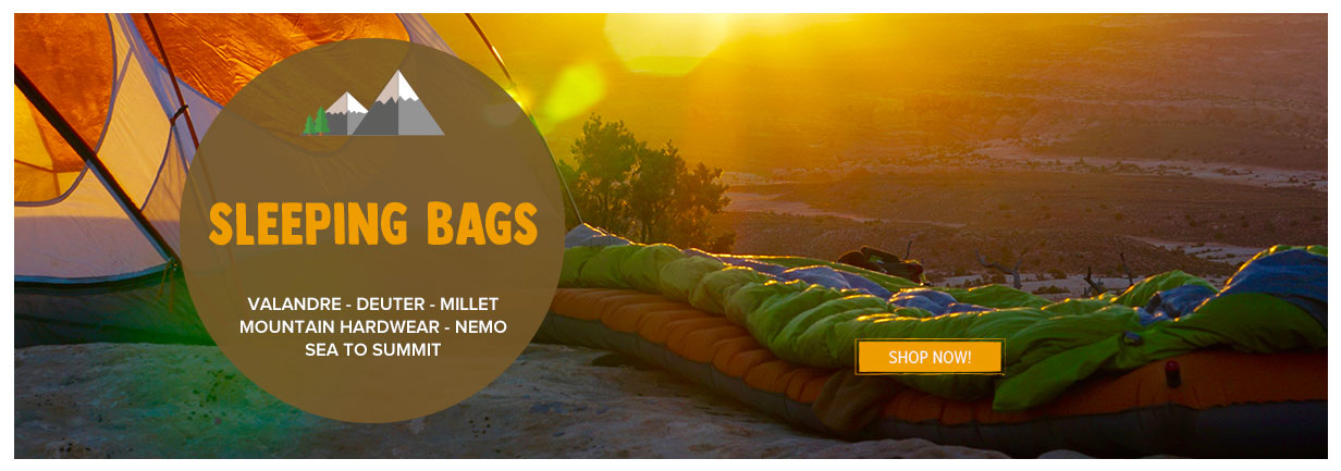 Come discover our Sleeping Bags: Valandre, Deuter, Millet...
