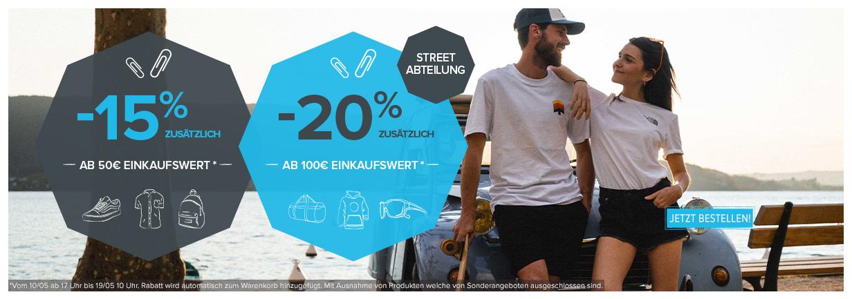 -15% zusätzlich ab 50€ Einkaufswert und -20% zusätzlich ab 100€ Einkaufswert auf Street!