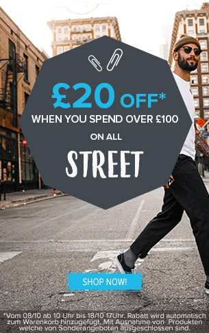 20£ off when you spend over 100£ on Street!