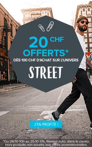 20chf offerts dès 100chf d'achat street !