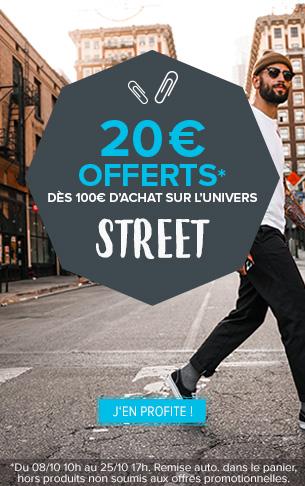 20€ offerts dès 100€ d'achat street !