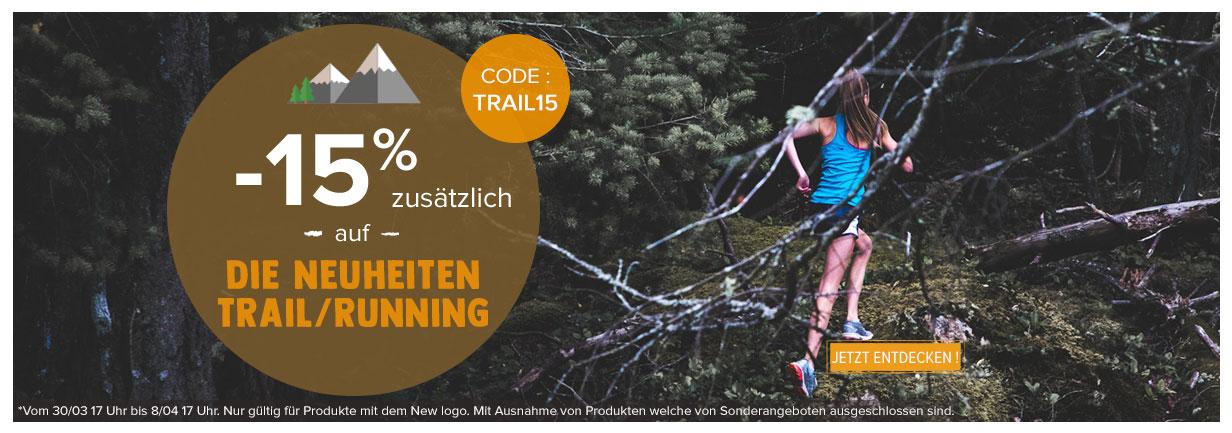 -15% zusätzlich auf die Neuheiten Trail/Running