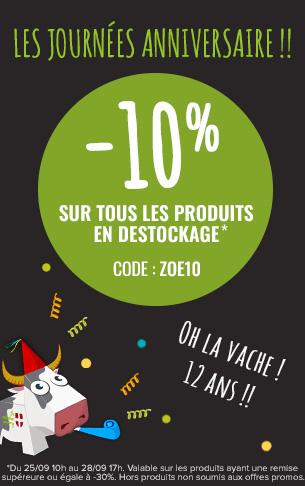 C'est les Zoé Days ! Profitez de -10% sur tous les produits en destockage.